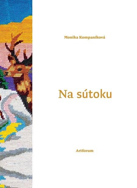 Na sútoku - Monika Kompaníková