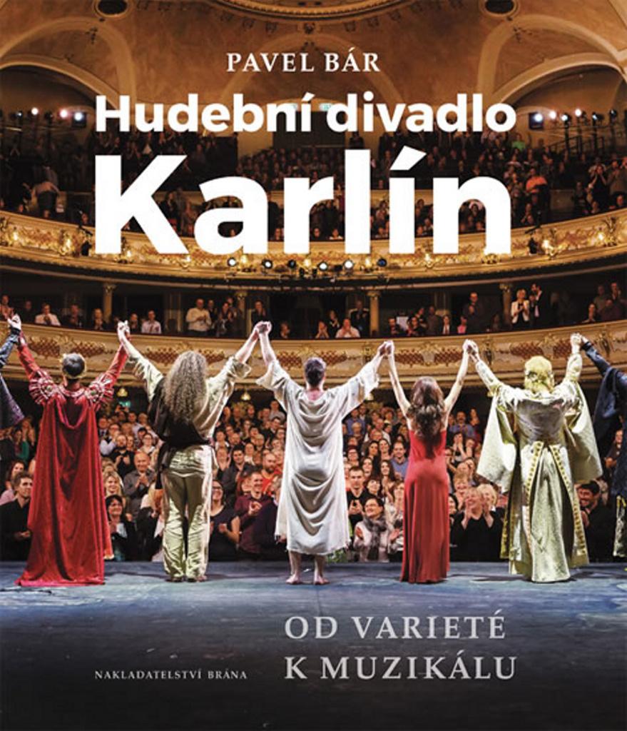 Hudební divadlo Karlín - Pavel Bár