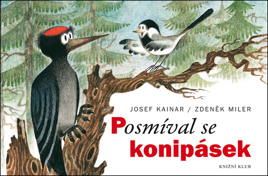 Posmíval se konipásek - Josef Kainar, Zdeněk Miler