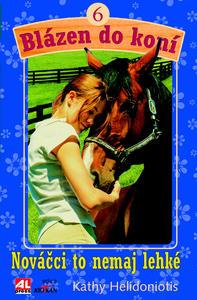 Obrázok Blázen do koní 6 Nováčci to nemají lehké