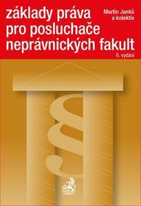 Obrázok Základy práva pro posluchače neprávnických fakult 6. vydání