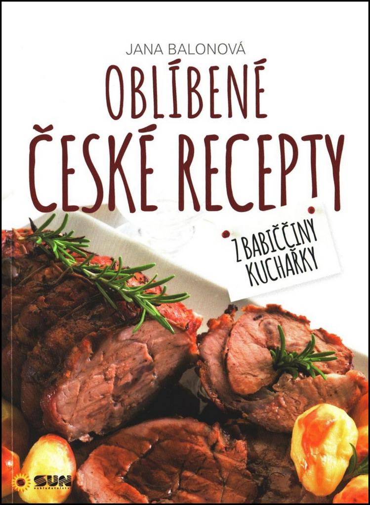 Oblíbené české recepty - Jana Balonová