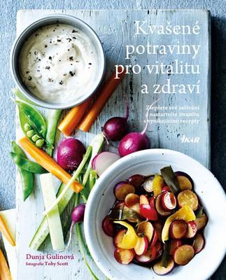 Kvašené potraviny pro vitalitu a zdraví