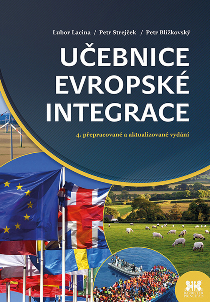 Učebnice evropské integrace - Lubor Lacina, Petr Strejček, Petr Blížkovský