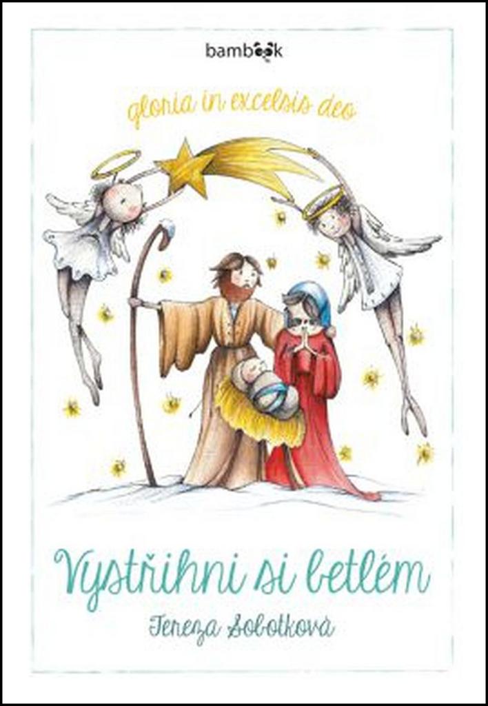 Vystřihni si betlém - Tereza Sobotková