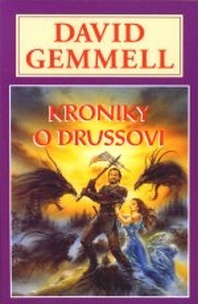 Kroniky o Drussovi - David Gemmell