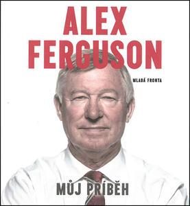 Obrázok Alex Ferguson Můj příběh