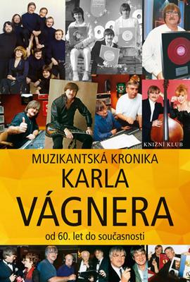Muzikantská kronika Karla Vágnera