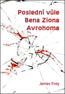 Obrázok Poslední vůle Bena Ziona Avrohoma
