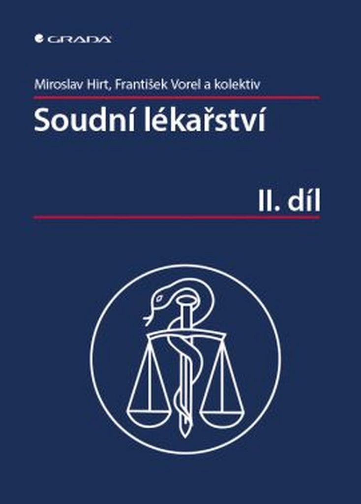 Soudní lékařství II. díl - František Vorel, Miroslav Hirt