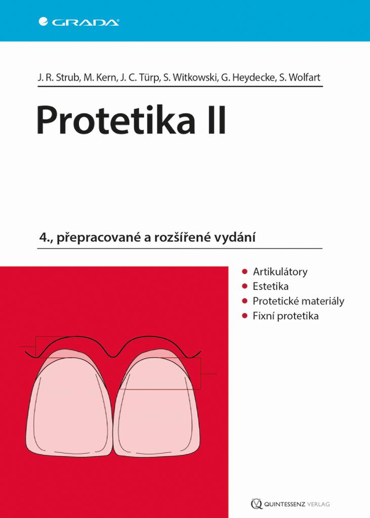 Protetika II - Türp Jens Christoph, Matthias Kern, Guido Heyedecke, Siegbert Witkowski, Rudolf Jörg Strub, Stefan Wolfart