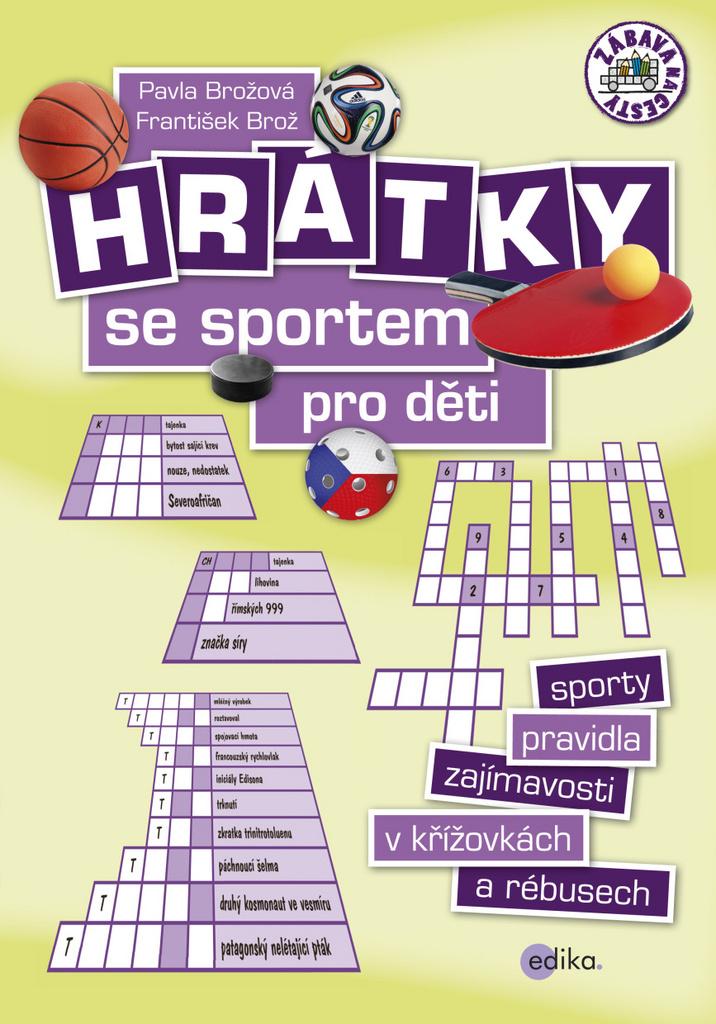Hrátky se sportem pro děti - František Brož, Pavla Brožová