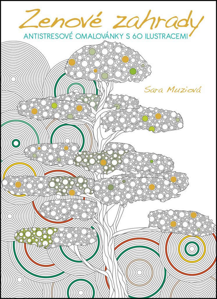 Zenové zahrady - Sara Muziová