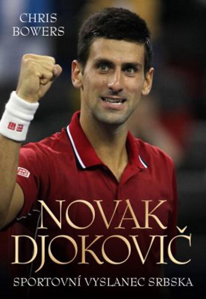 Novak Djokovič - Chris Bowers