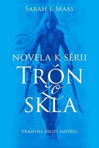 Obrázok Novela k sérii Trón zo skla Vrahyňa proti impériu