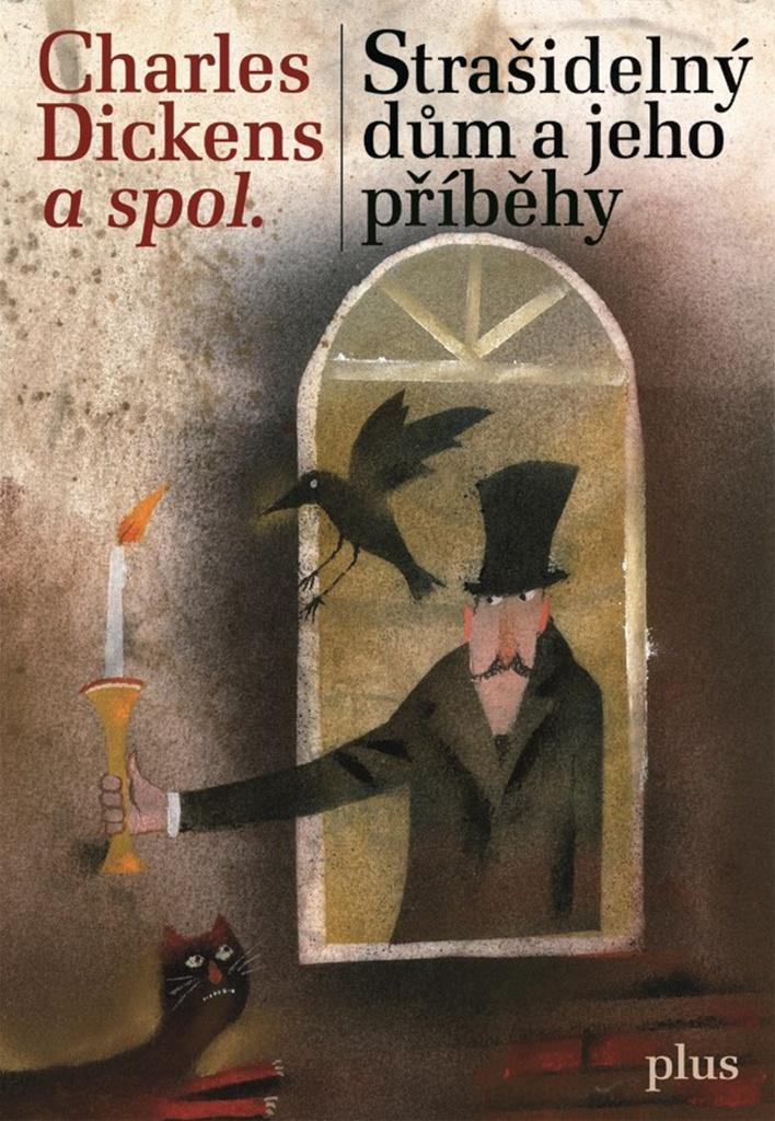 Strašidelný dům a jeho příběhy - Charles Dickens
