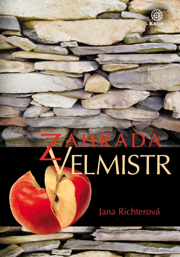 Kruh Zahrada Velmistr - Jana Richterová