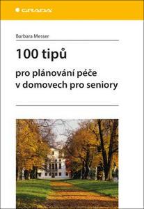 Obrázok 100 tipů pro plánování péče v domovech pro seniory