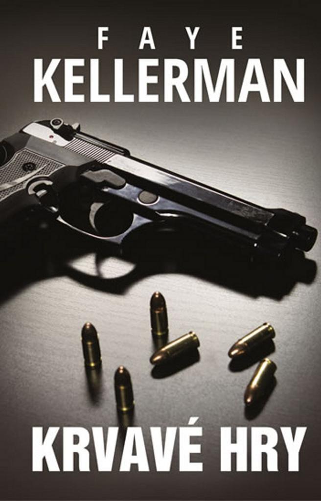 Krvavé hry (3) - Faye Kellermanová
