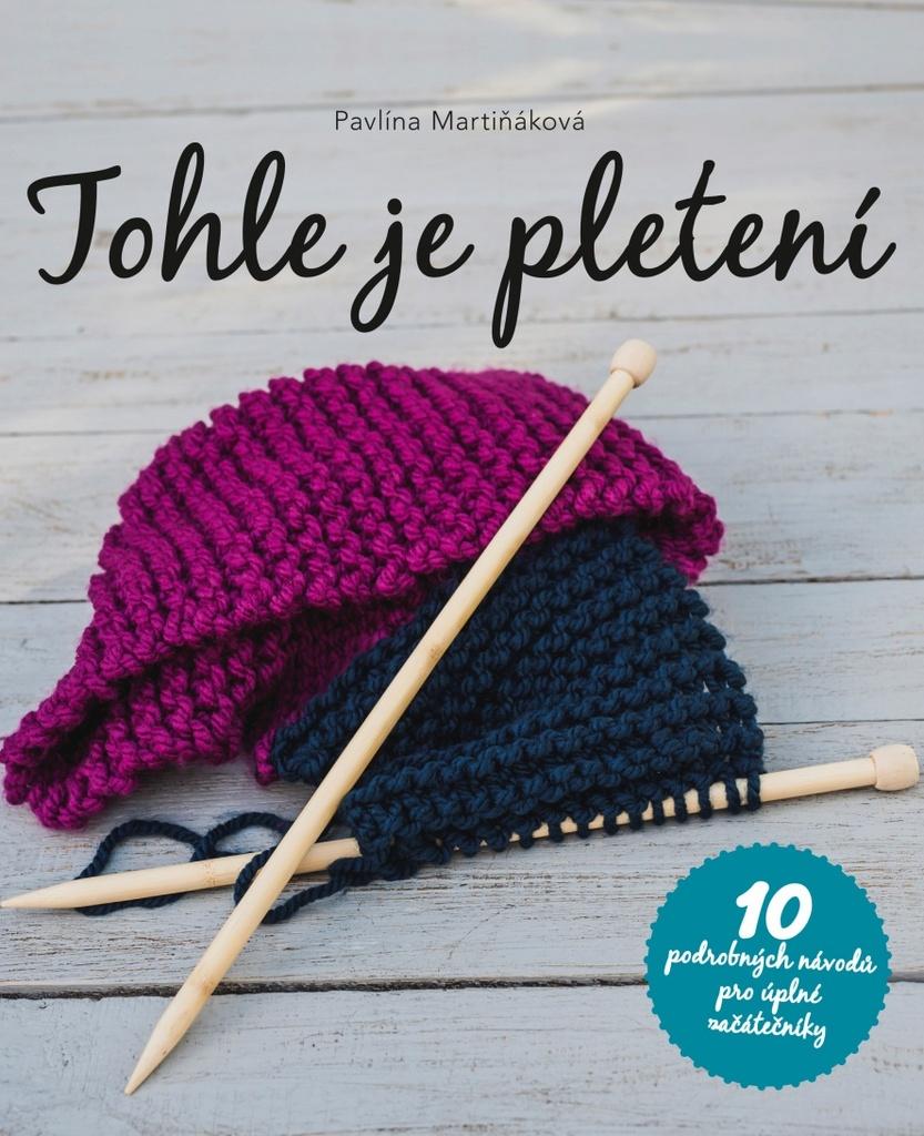146515fe0f5 Tohle je pletení - Pavlína Martiňáková