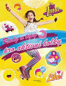 Obrázok Soy Luna Rady a tipy pro aktivní holky