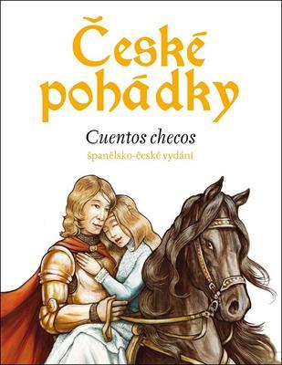 České pohádky Cuentos checos (obsahuje CD)