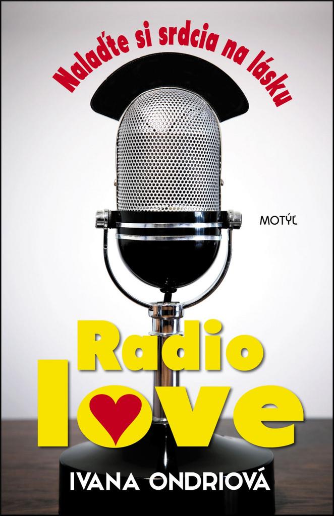 Radio love - Ivana Ondriová