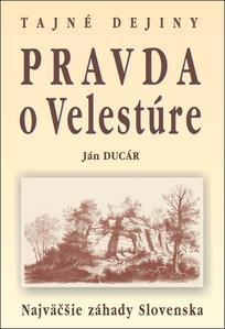 Obrázok Pravda o Velestúre Najväčšie záhady Slovenska