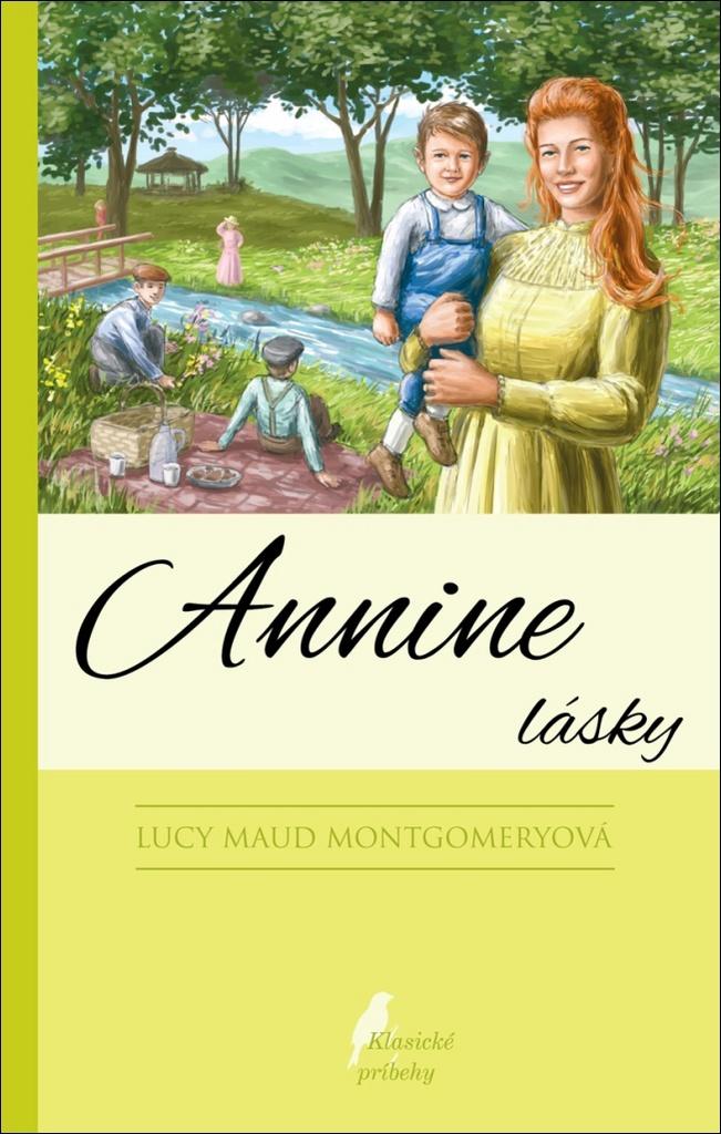 Annine lásky - Lucy Maud Montgomeryová