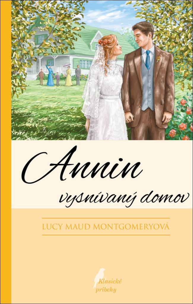 Annin vysnívaný domov - Lucy Maud Montgomeryová