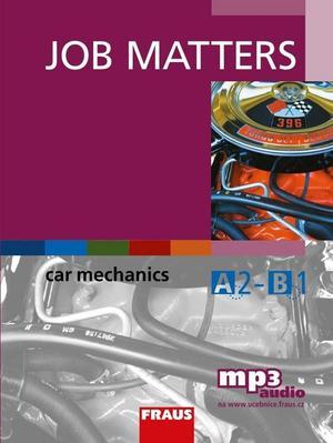 Job Matters Car Mechanics + mp3 ke stažení zdarma