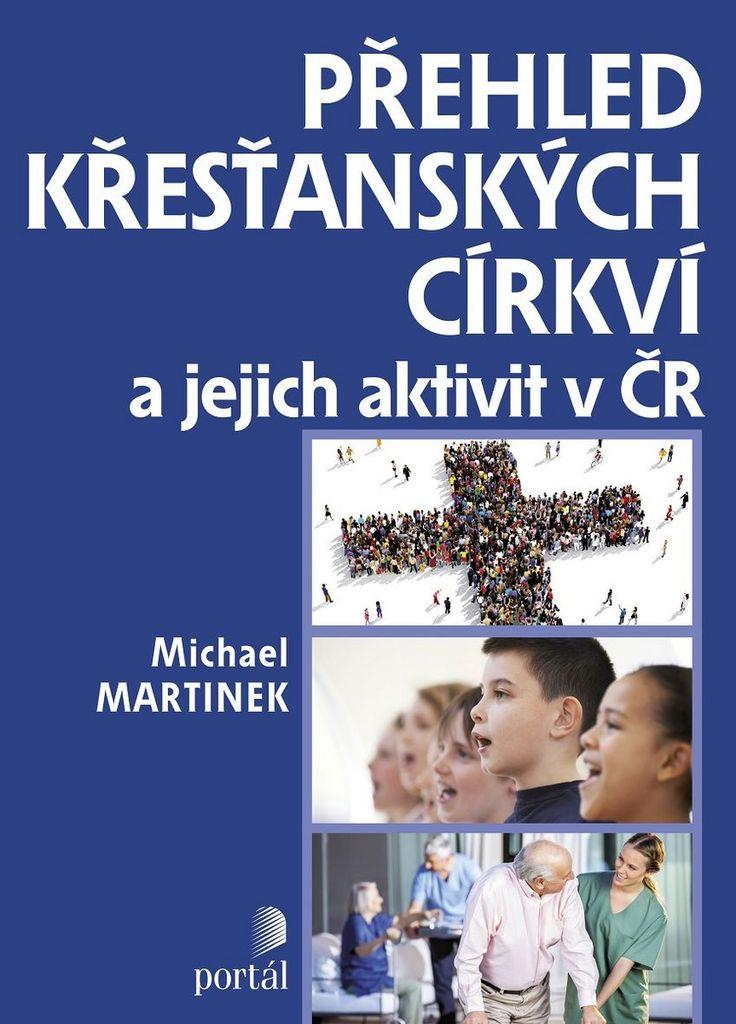 Přehled křesťanských církví - Michael Martinek