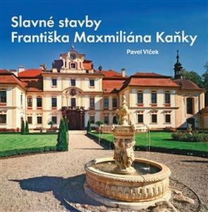 Obrázok Slavné stavby Františka Maximiliána Kaňky