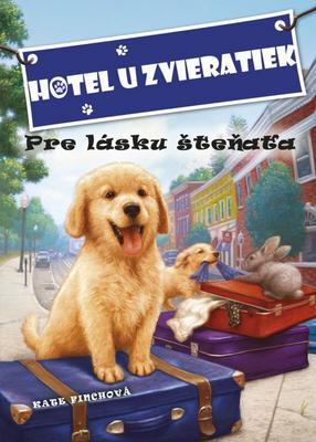 Obrázok Hotel u zvieratiek Pre lásku šteňaťa