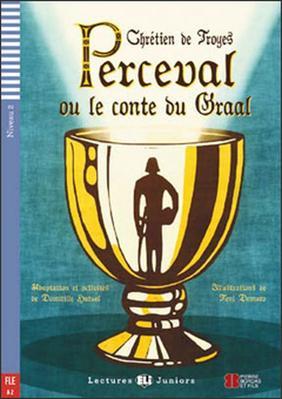 Perceval ou le conte du Graal (Perceval alebo príbeh svätého Grálu + CD)