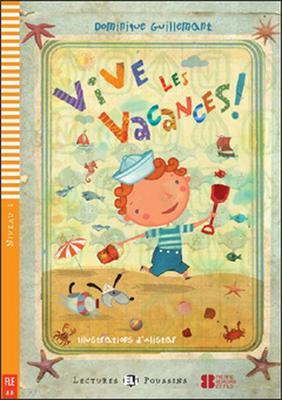 Vive les vacances (Hurá na prázdniny! + CD)