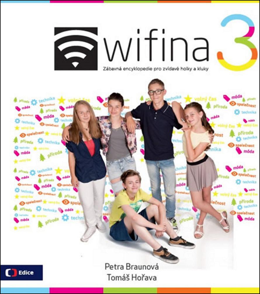 Wifina 3 - Tomáš Hořava, Petra Braunová