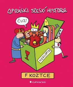 Obrázok Opráski sčeskí historje v koztce