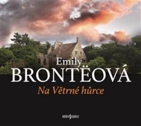 Na Větrné hůrce - Emily Brontëová
