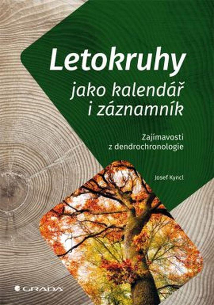 Letokruhy jako kalendář i záznamník - Josef Kyncl