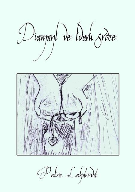 Diamant ve tvaru srdce - Petra Lehárová