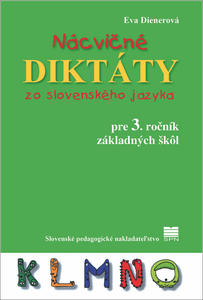 Obrázok Nácvičné diktáty zo slovenského jazyka pre 3. ročník základných škôl