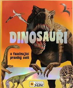 Obrázok Dinosauři a fascinující pravěký svět
