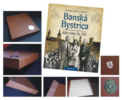 Banská Bystrica Ako sme tu žili 3 (Exkluzív v koženej väzbe)