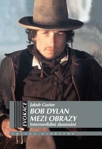 Obrázok Bob Dylan mezi obrazy