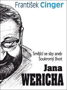 Obrázok Smějící se slzy aneb Soukromý život Jana Wericha
