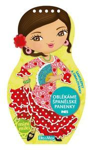 Oblékáme španělské panenky Ines