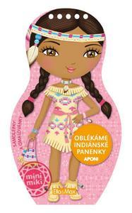 Oblékáme indiánské panenky Aponi