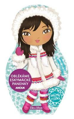 Oblékáme eskymácké panenky Anouk