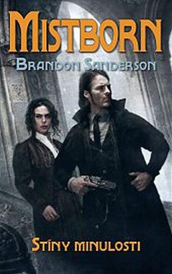 Mistborn Stíny minulosti - Brandon Sanderson